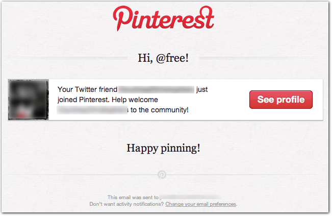 Your Twitter Friend Joined Pinterest Example