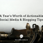 Actionable Social Media & Blogging Tips